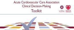 Acute Cardiovascular Care Association - Clinical Decision-Making