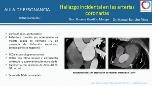 Hallazgo incidental en las arterias coronarias